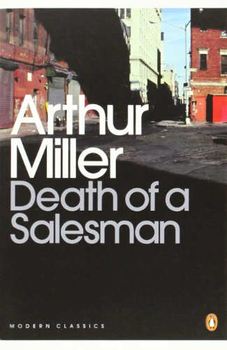Death of a Salesman. Certain Private Conversations in Two Acts and a Requiem.: Certain Private Conversations in Two Acts