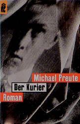 Der Kurier. - Michael Preute
