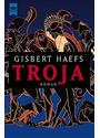 Troja - Gisbert Haefs