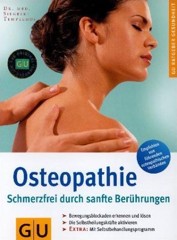 Osteopathie, Schmerzfrei durch sanfte Berührung...