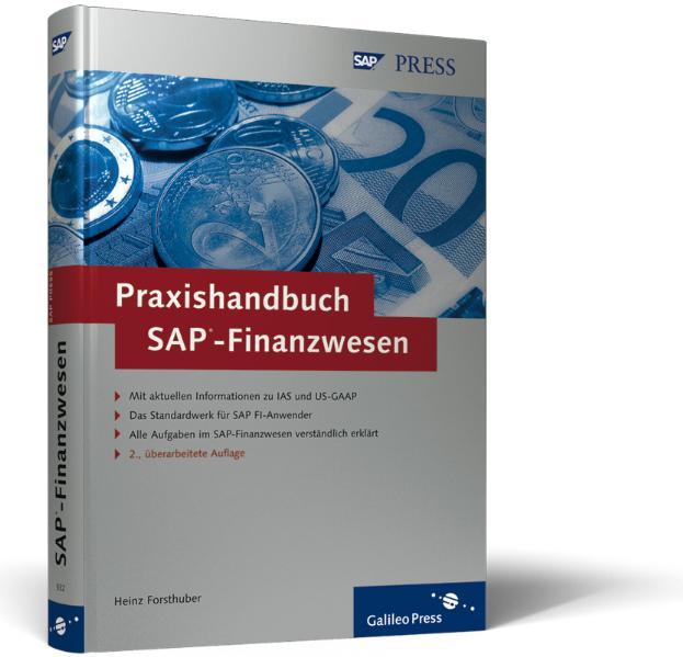 Praxishandbuch SAP- Finanzwesen - Heinz Forsthuber