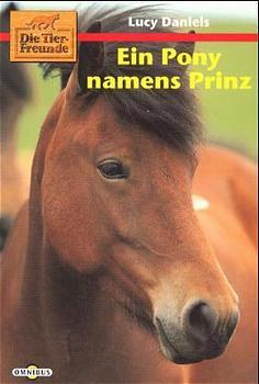 Ein Pony namens Prinz - Lucy Daniels