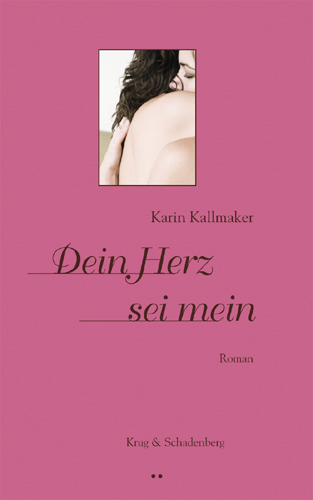 Dein Herz sei mein - Karin Kallmaker