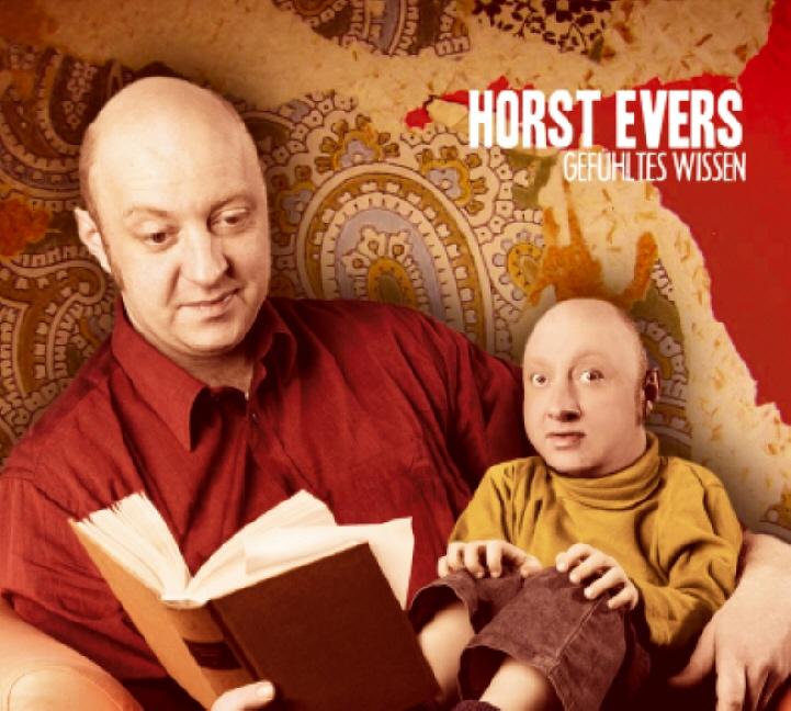 Horst Evers - Gefühltes Wissen