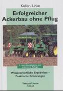 Erfolgreicher Ackerbau ohne Pflug: Wissenschaft...