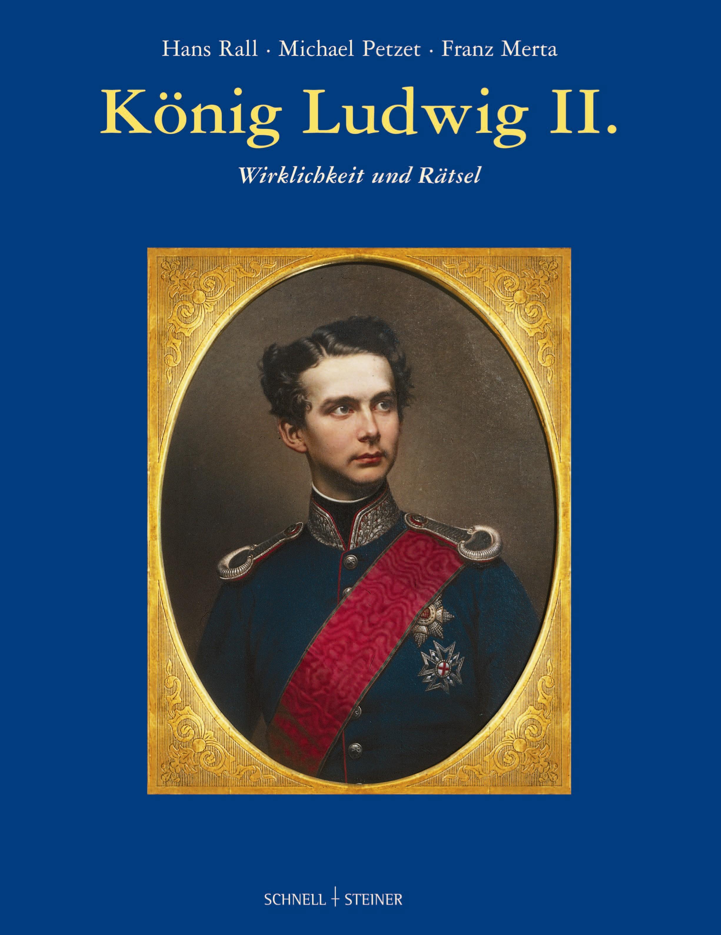 König Ludwig II. - Hans Rall
