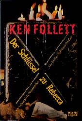 Der Schlüssel zu Rebecca - Ken Follett [Taschenbuch]