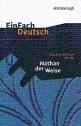 EinFach Deutsch: Nathan der Weise - Gotthold Ephraim Lessing [Taschenbuch, 17. Auflage 2013]