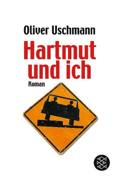 Hartmut und ich - Oliver Uschmann