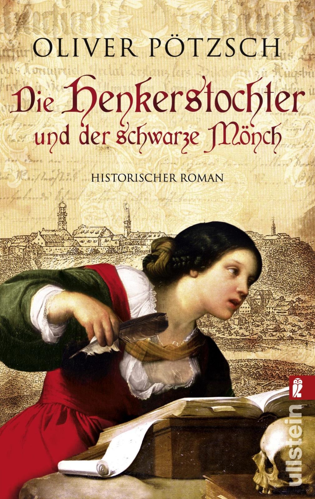 Die Henkerstochter und der schwarze Mönch - Oliver Pötzsch [Taschenbuch]