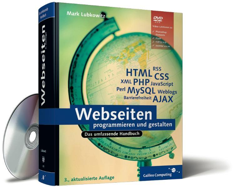 Webseiten programmieren und gestalten: HTML, Ja...