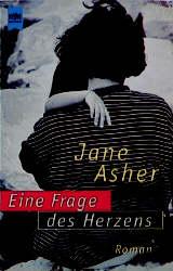 Eine Frage des Herzens. - Jane Asher