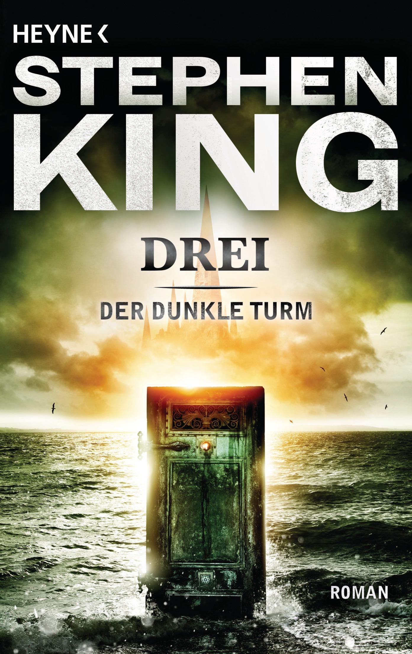Der dunkle Turm: Band 2 - Drei - Stephen King [Taschenbuch]