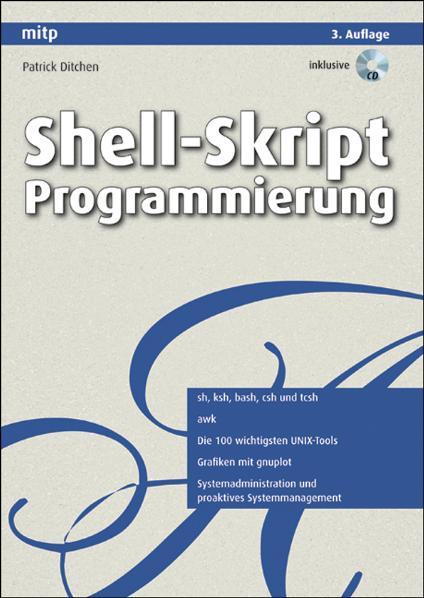 Shell-Skript Programmierung - Patrick Ditchen