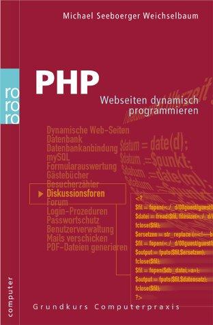 PHP: Web-Seiten dynamisch programmieren - Micha...