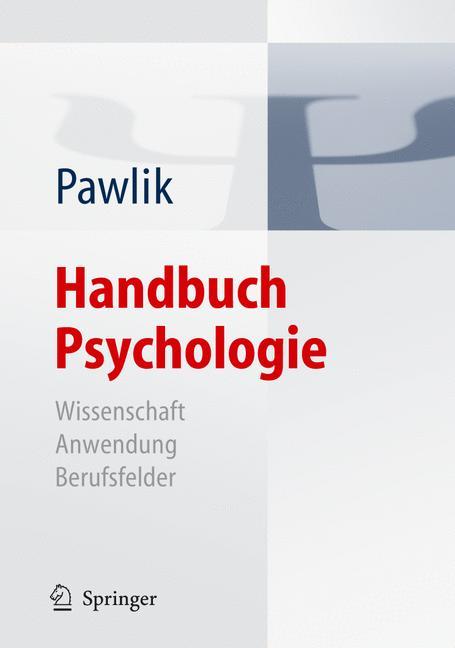 Handbuch Psychologie: Wissenschaft - Anwendung ...