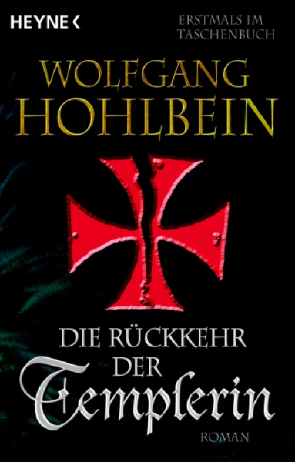 Die Rückkehr der Templerin - Wolfgang Hohlbein