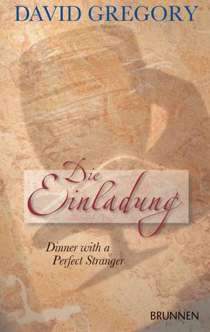 Die Einladung. Dinner with a Perfect Stranger -...