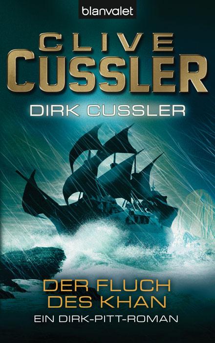 Der Fluch des Khan - Ein Dirk-Pitt-Roman - Clive Cussler / Dirk Cussler