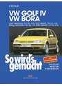 So wird's gemacht: So wird's gemacht. VW Golf / VW Bora: Bd 111: Pflegen - warten - reparieren. Golf Limousine 9/97 bis 9/03, Golf Variant 5/99 ... 9/98 bis 5/05, Bora Variant 5/99 bis 9/04 - Hans-Rüdiger Etzold