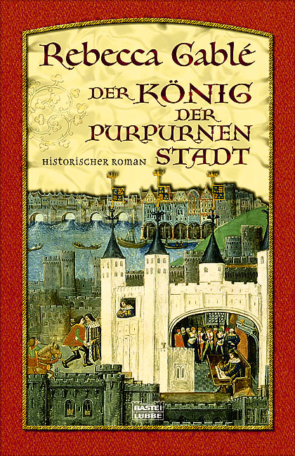 Der König der purpurnen Stadt - Rebecca Gable