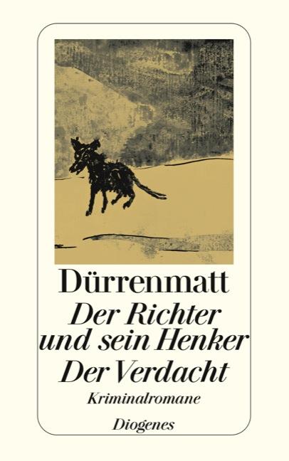 Der Richter und sein Henker / Der Verdacht - Friedrich Dürrenmatt