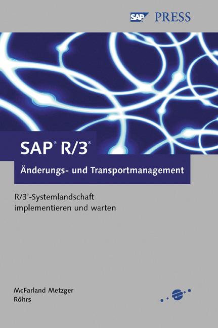 SAP R/3 Änderungs- und Transportmanagement, m. ...