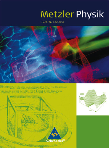 Metzler Physik. Schülerband. Klasse 11-13 - Joachim Grehn