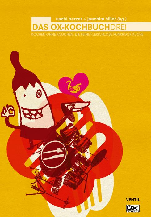 Das Ox-Kochbuch 3: Kochen ohne Knochen - die fe...
