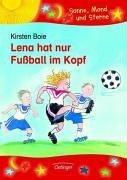 Lena hat nur Fußball im Kopf / Sonderausgabe - Kirsten Boie