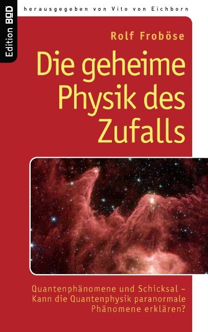 Die geheime Physik des Zufalls: Quantenphänomen...