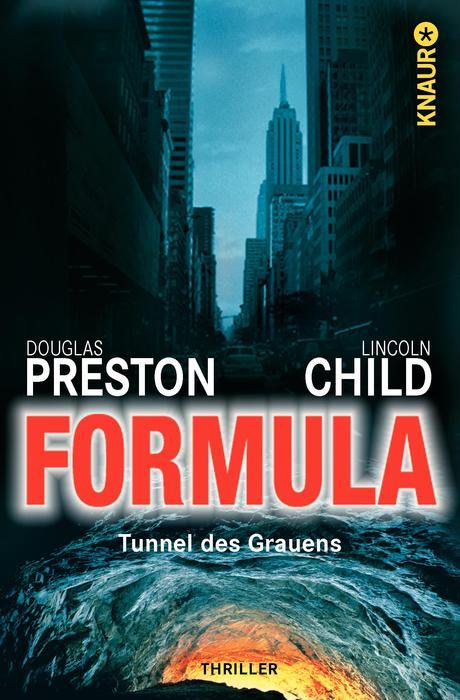 Formula - Tunnel des Grauens - Douglas Preston