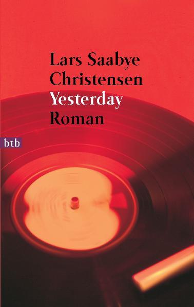 Yesterday - Lars Saabye Christensen