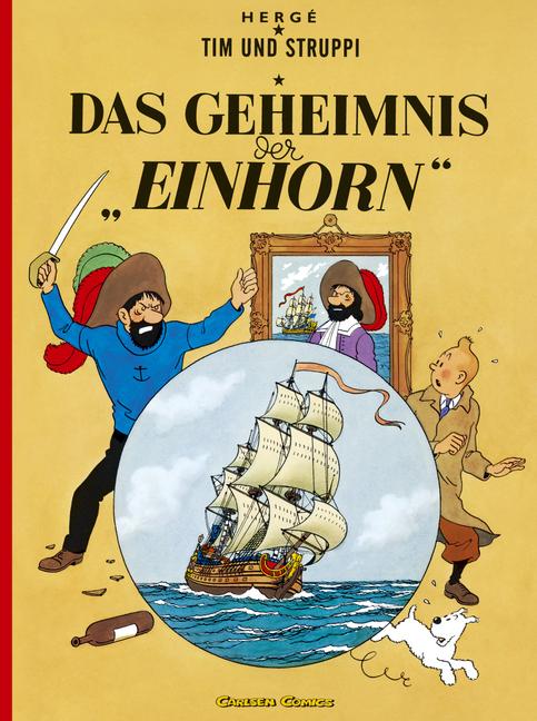 Tim und Struppi, Carlsen Comics, Neuausgabe, Bd.10, Das Geheimnis der Einhorn - Herge