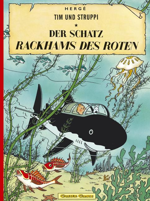 Tim und Struppi: Der Schatz Rackhams des Roten - Herge [Band 11]