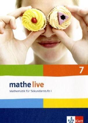 Mathe live 7 Schülerbuch. Neu. Ausgabe für Bremen, Hamburg, Hessen, Niedersachsen, Nordrhein-Westfalen und Schleswig-Hol