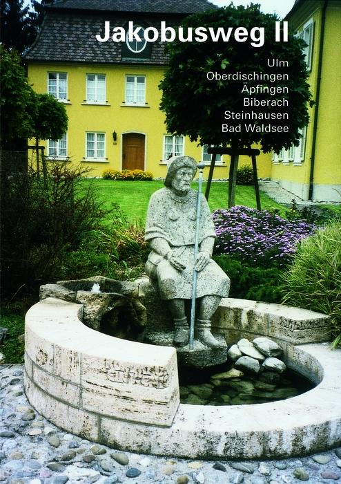 Jakobusweg, Bd.2, Ulm, Oberdischingen, Äpfingen, Biberach, Steinhausen, Bad Waldsee: BD II