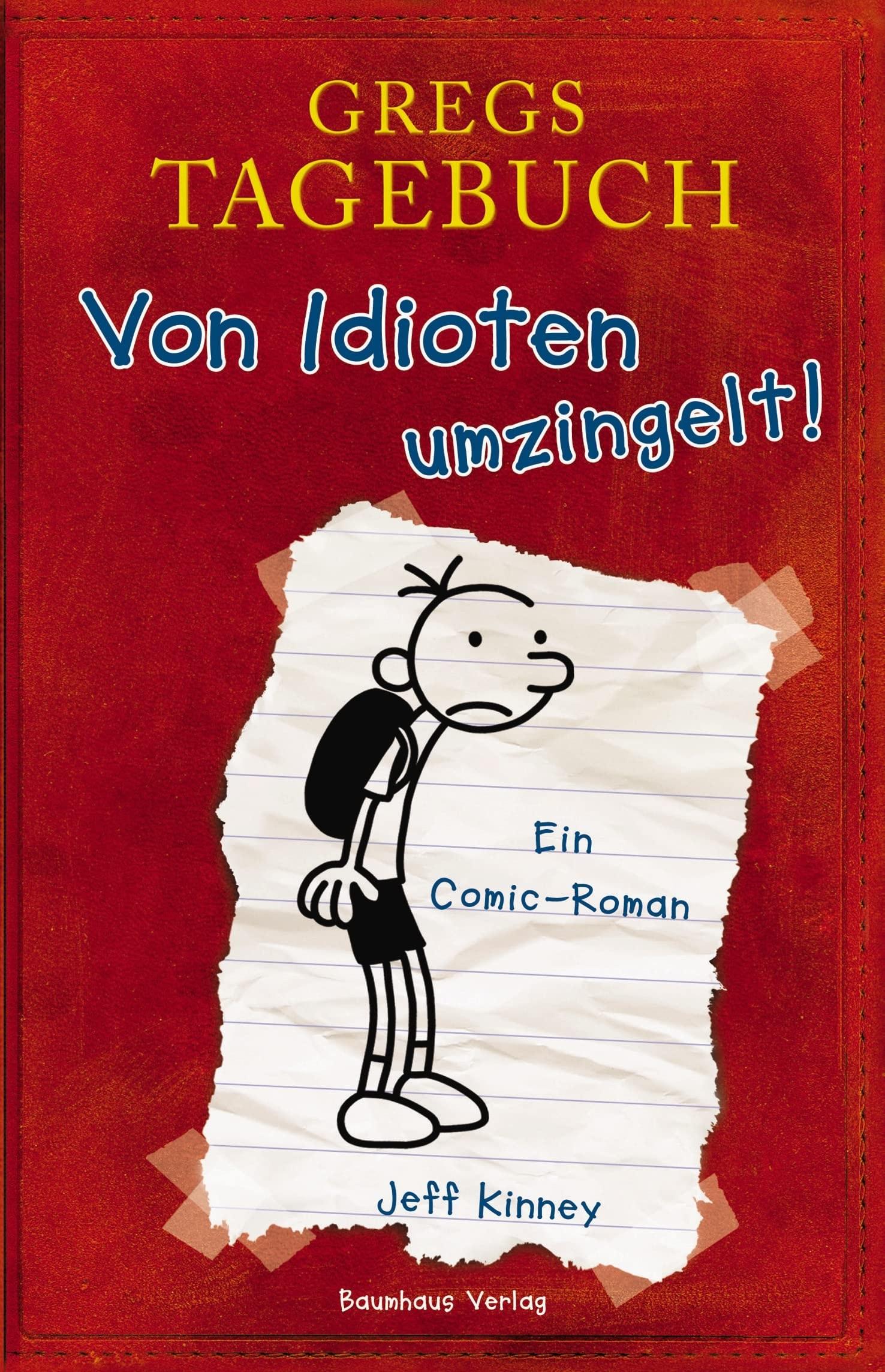 Gregs Tagebuch - Band 1: Von Idioten umzingelt! - Jeff Kinney [24. Auflage 2012]