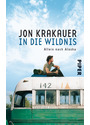 In die Wildnis: Allein nach Alaska - Jon Krakauer