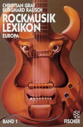 Rockmusik - Lexikon Europa: 2 Bände. - Christia...