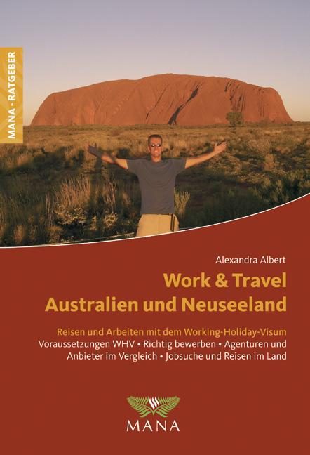 Work and Travel in Australien und Neuseeland: R...