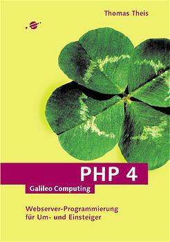 PHP 4 - Webserver-Programmierung für Einsteiger...