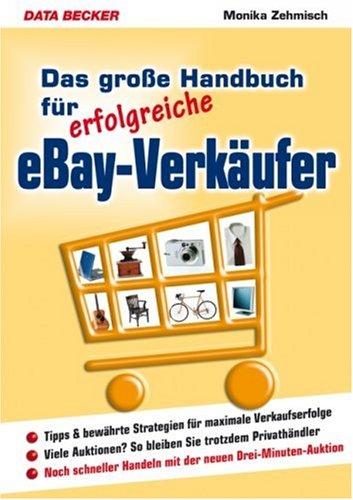 Das große Handbuch für erfolgreiche eBay-Verkäu...