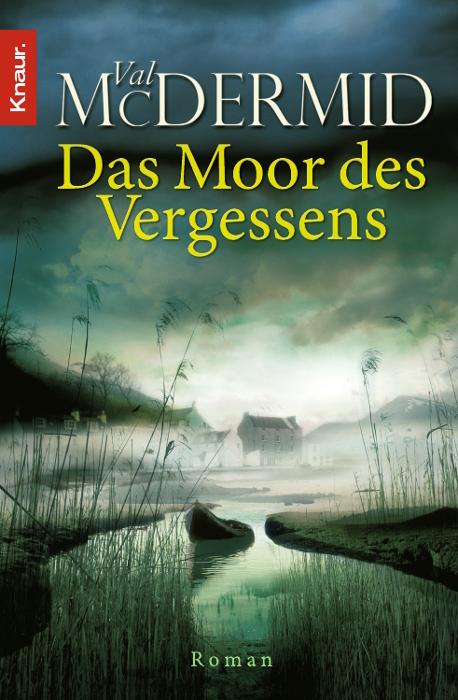 Das Moor des Vergessens - Val McDermid