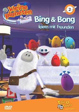 Kleine Planeten - Bing & Bong feiern mit Freund...