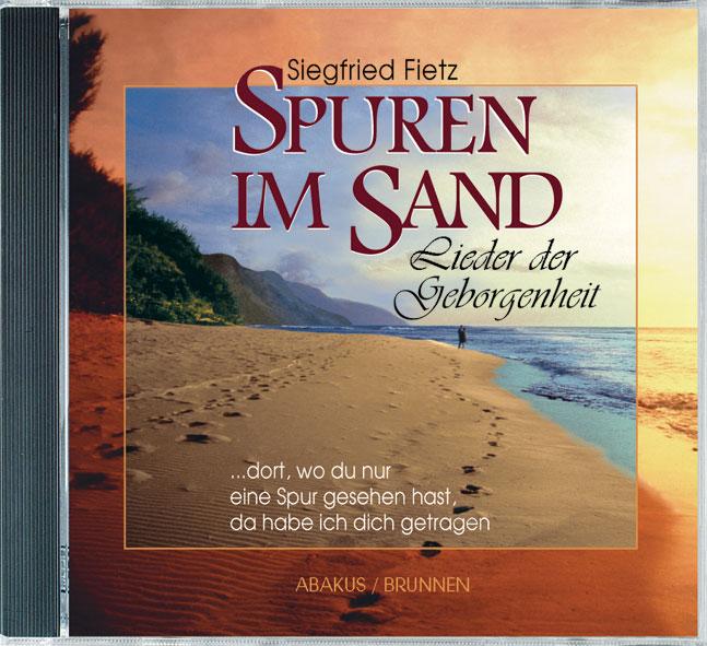 Spuren im Sand, 1 CD-Audio: Lieder der Geborgenheit - Siegfried Fietz
