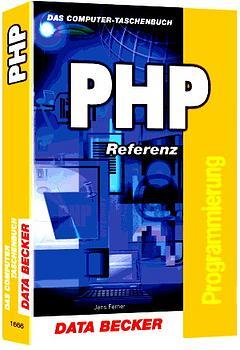 Taschenbuch PHP Referenz - Jens Ferner
