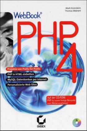 PHP 4 Webbook. Projekte von Profis für Profis -...