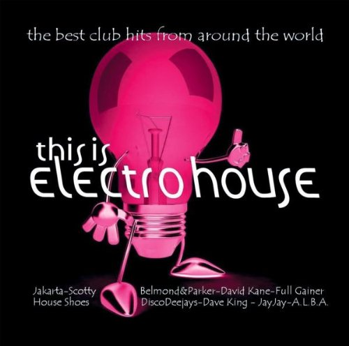 Various - This Is Electro House