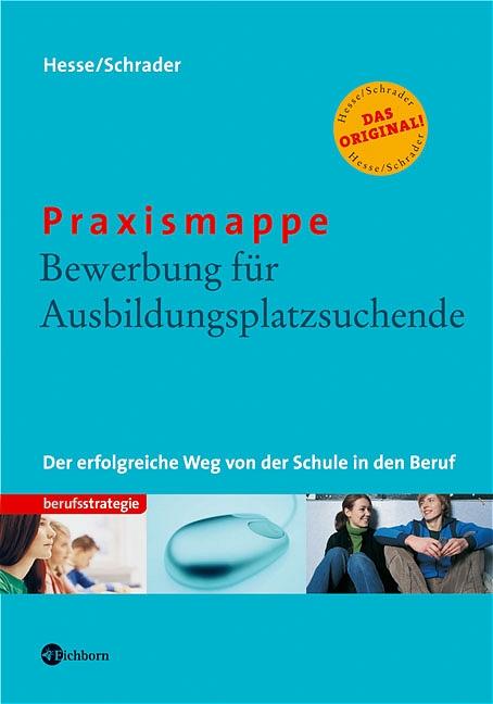 Praxismappe: Bewerbung für Ausbildungsplatzsuch...